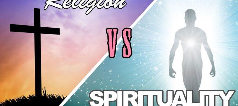 RELIGION VS SPIRITUALITY (CAN YOU BE SPIRITUAL WITHOUT RELIGION?)