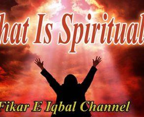 What Is Spirituality Explanation By Adv Zuhaib Hafeez!!!